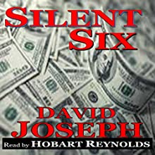 Silent Six: Korea Trilogy, Book 2 Audiobook by David Joseph Narrated by Hobart Reynolds