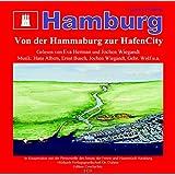 Hamburg - Von der Hammaburg zur HafenCity