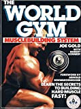 img - for The World Gym Musclebuilding System book / textbook / text book