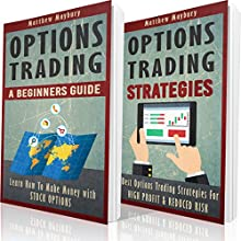 Options Trading: A Beginner's Guide to Options Trading Audiobook by Matthew Maybury Narrated by Mark Shumka