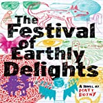 The Festival of Earthly Delights | Matt Dojny