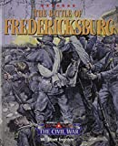 img - for The Triangle Histories of the Civil War: Battles - Battle of Fredericksburg book / textbook / text book
