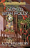 Decked with Folly (Pennyfoot Hotel Mystery Book 17)