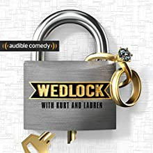 Wedlock Radio/TV Program by Kurt Braunohler, Lauren Cook