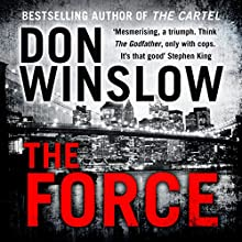 The Force Audiobook by Don Winslow Narrated by Dion Graham