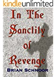 In The Sanctity of Revenge