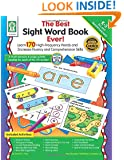 The Best Sight Word Book Ever!, Grades K - 3: Learn 170 High-Frequency Words and Increase Fluency and Comprehension Skills