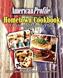 img - for American Profile Hometown Cookbook: A Celebration of America's Table book / textbook / text book