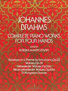 Complete Piano Works For Four Hands The Vienna Gesellschaft Der Musikfreunde Edition by Dover Publications Inc.