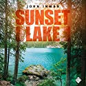 Sunset Lake Audiobook by John Inman Narrated by Randal Schaffer