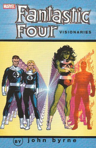 Fantastic Four Visionaries - John Byrne, Vol. 6 (v. 6)
