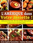 L'AMRIQUE dans Votre assiette ! Dco...