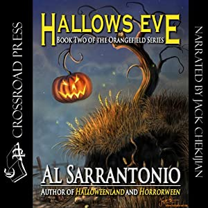 Hallows Eve: Orangefield Series, Book 2 | [Al Sarrantonio]