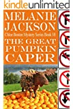 The Great Pumpkin Caper (Chloe Boston Cozy Mysteries Book 10)