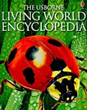 img - for The Usborne Living World Encyclopedia (Usborne Encyclopedia) book / textbook / text book