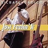 Just Feelin It