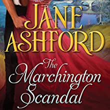 The Marchington Scandal (       UNABRIDGED) by Jane Ashford Narrated by Nicola Barber