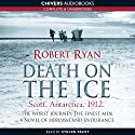Death on the Ice (       UNABRIDGED) by Robert Ryan Narrated by Steven Pacey