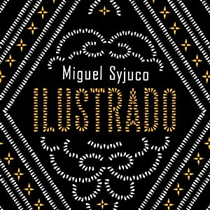 A Novel - Miguel Syjuco