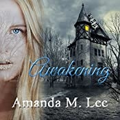 Awakening: Covenant College, Book 1 | Amanda M. Lee