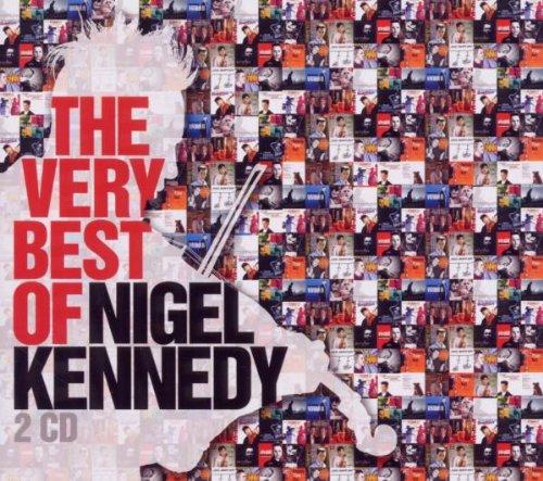 Nigel Kennedy - The Very Best of Nigel Kennedy - Zortam Music