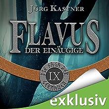 Flavus der Einäugige (Die Saga der Germanen 9) Hörbuch von Jörg Kastner Gesprochen von: Josef Vossenkuhl