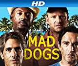 Mad Dogs [HD]