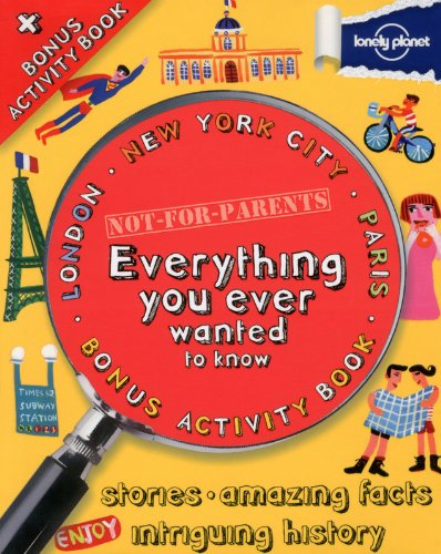 Not For Parents Mega Cities Box Set London, New York and Paris: Everything You Ever Wanted to Know