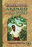 Akimbo and the Snakes (1599900343) by Alexander McCall Smith