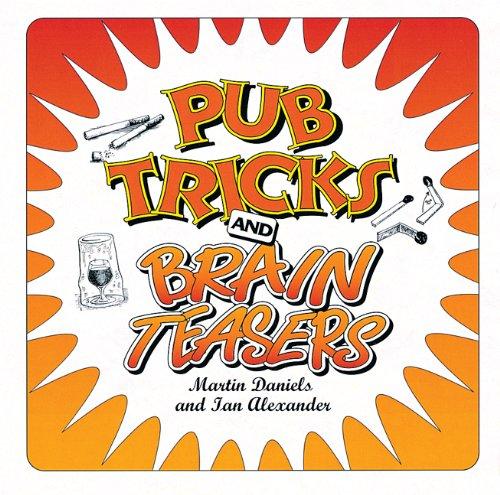 Pub Tricks and Brain Teasers