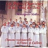 Chansons traditionnelles de France et d'ailleurs -  Les Petits Chanteurs À La Croix De Bois