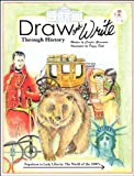 Napoleon to Lady Liberty: The World of the 1800's (Draw and Write Throuh History, 5)