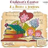 Debussy: La Boîte A Joujoux, Children's Corner (Petit Menestrel)