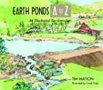 Earth Ponds A to Z: An Illustrated Guide