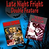 Late Night Fright – Double Feature