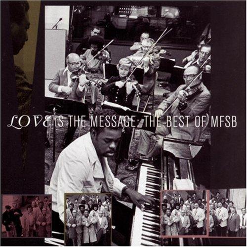Mfsb - The Best Of Mfsb: Love Is The Message - Zortam Music