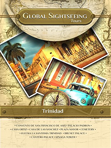 TRINIDAD, Cuba- Global Sightseeing Tours
