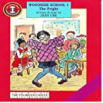 Woodside School 1: The Fright | Jean Ure