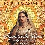 Signora da Vinci: A Novel | Robin Maxwell