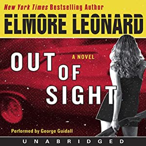 Out of Sight: A Novel | [Elmore Leonard]