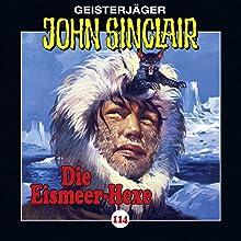 Die Eismeer-Hexe (John Sinclair 114) Hörspiel von Jason Dark Gesprochen von: Dietmar Wunder