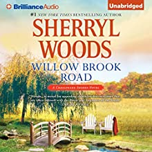 Willow Brook Road: Chesapeake Shores, Book 13 (       UNABRIDGED) by Sherryl Woods Narrated by Christina Traister