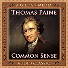 Common Sense Audiobook by Thomas Paine Narrated by Walter Dixon