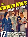 The Carolyn Wells Mystery MEGAPACKTM:...