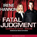 Fatal Judgment Audiobook by Irene Hannon Narrated by Brian Hutchinson