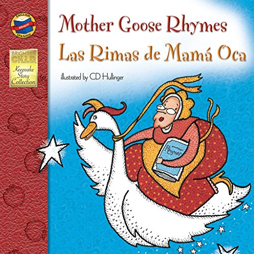 Mother Goose Rhymes/Las Rimas de Mama Oca (Keepsake Stories)