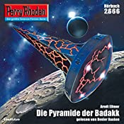 Die Pyramide der Badakk (Perry Rhodan 2666) | Arndt Ellmer