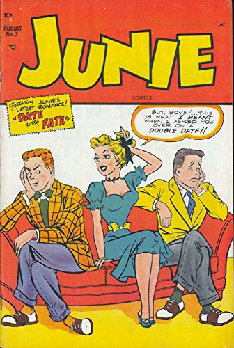 Junie #7: Featuring Junie's Latest Romance!