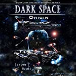 Origin: Dark Space, Book 3 | Jasper T. Scott