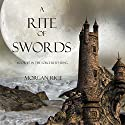 A Rite of Swords: Book #7 in the Sorcerer's Ring Audiobook by Morgan Rice Narrated by Wayne Farrell